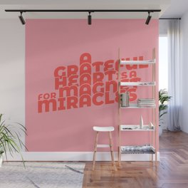 magnet for miracles Wall Mural