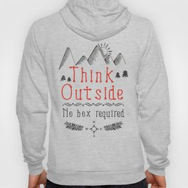 Think Outside - No Box Required Hoody