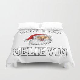 Don'T Stop Believin Duvet Cover