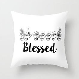 Blessed Sign Language Throw Pillow