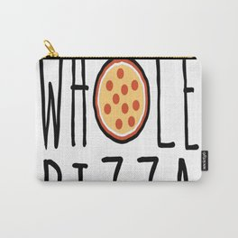 Fitness Whole Pizza In My Mouth Carry-All Pouch