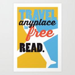 Travel - Just Read Art Print