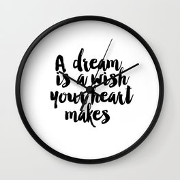 Printable A Dream Is A Wish Your Heart Makes Wall Art, Nursery Printable, Princess Quote, Girl Room Wall Clock
