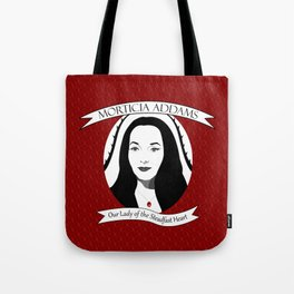 Morticia Addams - Our Lady of the Steadfast Heart Tote Bag