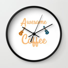 Awesome Day Coffee And Ukulele Song Music Gift Wall Clock