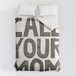 CALL YOUR MOM Comforters