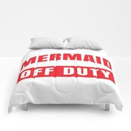 MERMAID OFF DUTY Comforters