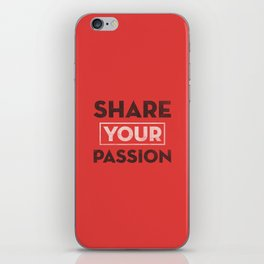 Share Your Passion (Red) iPhone Skin