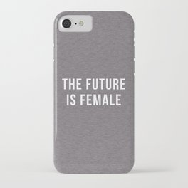 Future Is Female Quote iPhone Case