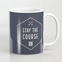 Stay the Course Coffee Mug
