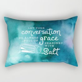 Let Your Conversation Be Always Full of Grace, Seasoned With Salt Rectangular Pillow