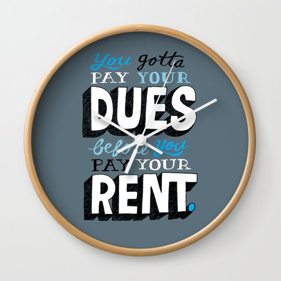 Dues Before Rent Wall Clock