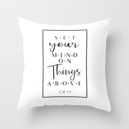 Set Your Mind On Things Above Throw Pillow