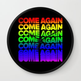 ComeAgain Wall Clock