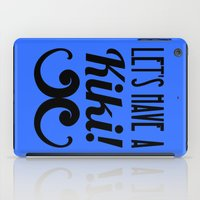 kiki iPad Cases featuring Let's Have A Kiki! by Alli Vanes
