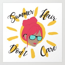 Summer Hair, Don't Care Art Print