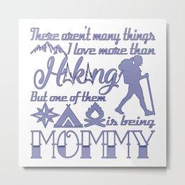 Hiking Mommy Metal Print