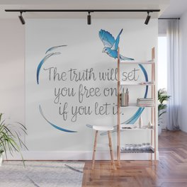 Truth Will Set You Free Wall Mural