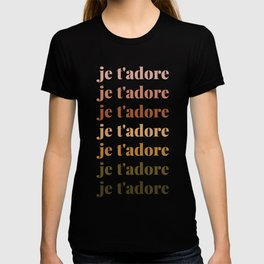 je t'adore in earthy colors T-shirt