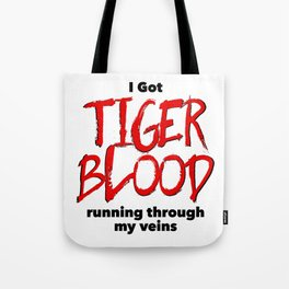 Tiger Blood Tote Bag