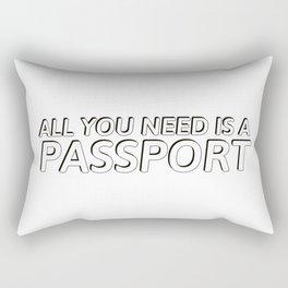 all you need is a passport Rectangular Pillow