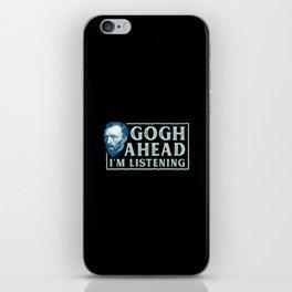 Vincent Van Gogh - Gogh Ahead I´m Listening - Gift iPhone Skin