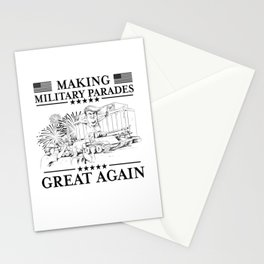 Making Military Parades Great Again Stationery Cards