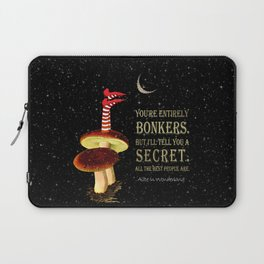 Crazy Wonderland - Alice In Wonderland Quote Laptop Sleeve