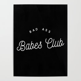 BAD ASS BABES CLUB B&W Poster