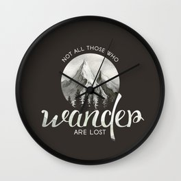 Not all those who wonder are lost Wall Clock