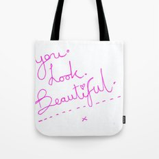 you look beautiful typographic Tote Bag
