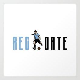 Reg Date Art Print