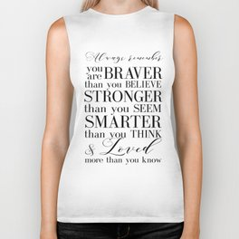 Inspirational Quote Winnie The Pooh Quote Print Typography Print Quote You Are The Braver Than You.. Biker Tank