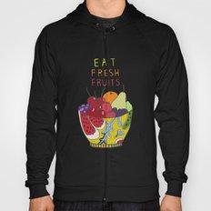 Eat Fresh Fruits Hoody
