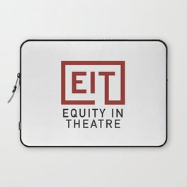 Equity in Theatre Laptop Sleeve