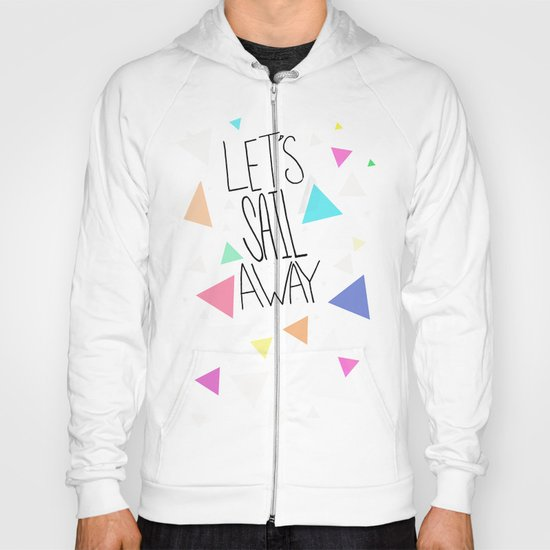 Let's Sail Away Hoody