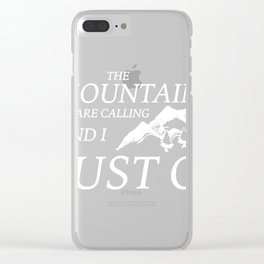The mountains are cal Clear iPhone Case