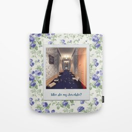 Who ate my chocolate? Tote Bag