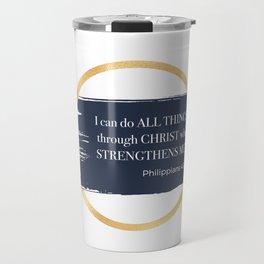I can do all things through CHRIST Travel Mug