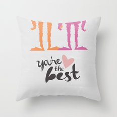 Your the Best Sasquatch  Throw Pillow