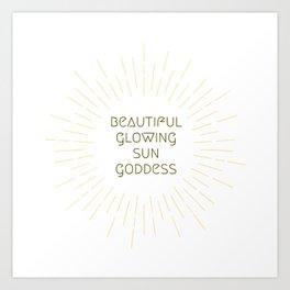 Beautiful Glowing Sun Goddess Art Print