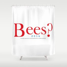 Bees? Presidential Campaign Jeb/Gob Shower Curtain