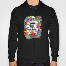 we are the weirdos Hoody