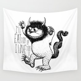 I'll Eat You Up I Love You So Wall Tapestry