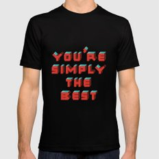 You're Simply The Best Mens Fitted Tee MEDIUM Black