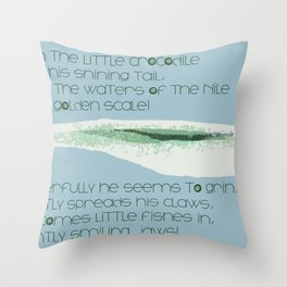How Doth the Little Crocodile Throw Pillow