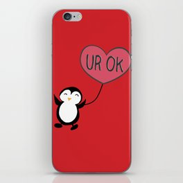 UR OK Penguin in love iPhone Skin