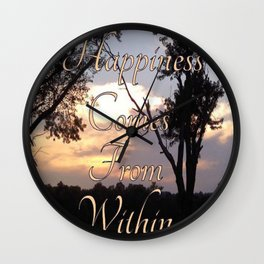 """"""" Happiness Comes """" Wall Clock"""