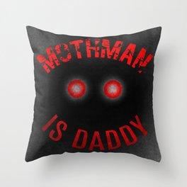 Mothman is Daddy Throw Pillow