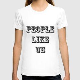 People Like Us No. 8 T-shirt